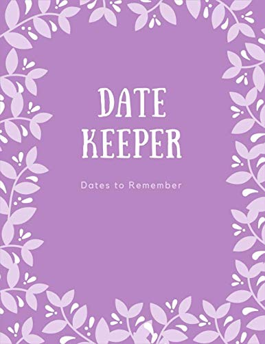 Dates to Remember Book: Perpetual Calendar Special Dates Birthday Anniversary Reminder Book from Independently published
