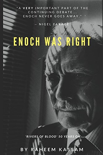 Enoch Was Right: 'Rivers of Blood' 50 Years On from Independently published