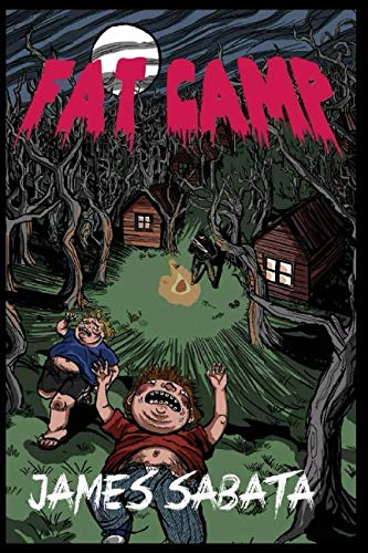 FAT CAMP from Independently published
