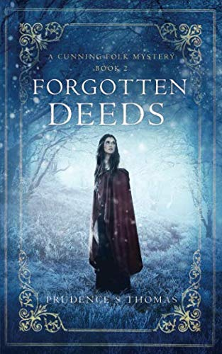 Forgotten Deeds: A Cunning Folk Mystery Book 2 from Independently published
