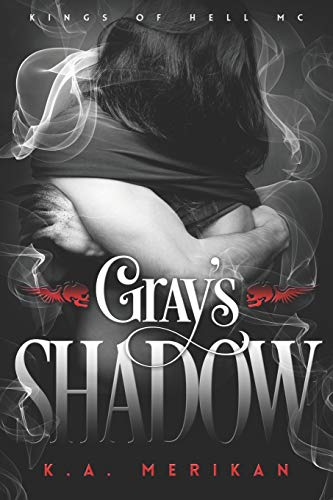 Gray's Shadow (Kings of Hell MC) from Independently published