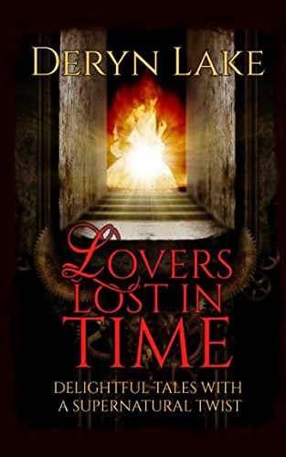 Lovers Lost in Time: Delightful tales with a supernatural twist from Independently published