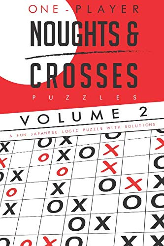 Noughts & Crosses Puzzles Volume 2 from Independently published