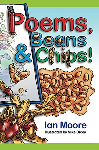 Poems, Beans and Chips!: Rap, Rhythm and Rhyme for Everyone! from Independently published