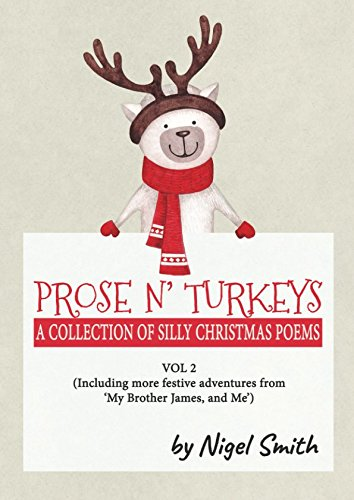 Prose N' Turkeys: A Collection of Silly Christmas Poems from Independently published