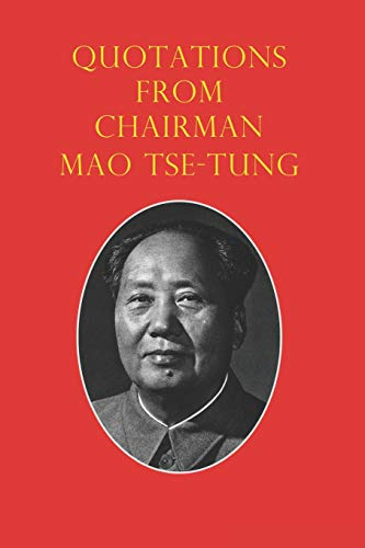 Quotations from Chairman Mao Tse-Tung: The Little Red Book from Independently published