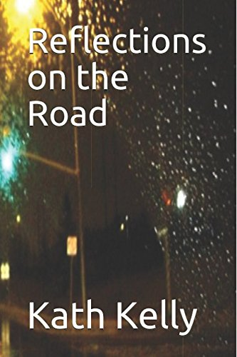 Reflections on the Road from Independently published