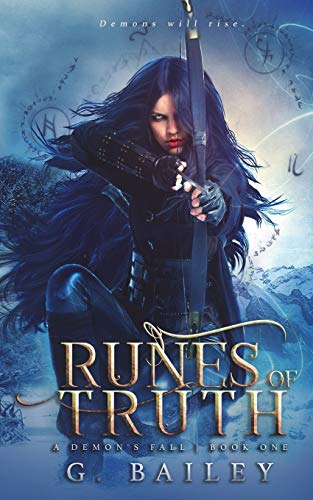Runes of Truth (A Demon's Fall series) from Independently published