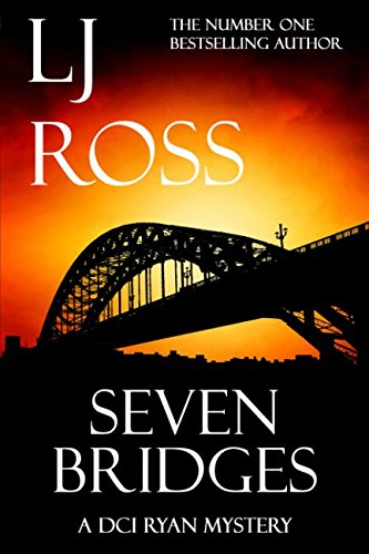 Seven Bridges: A DCI Ryan Mystery (The DCI Ryan Mysteries) from Independently published