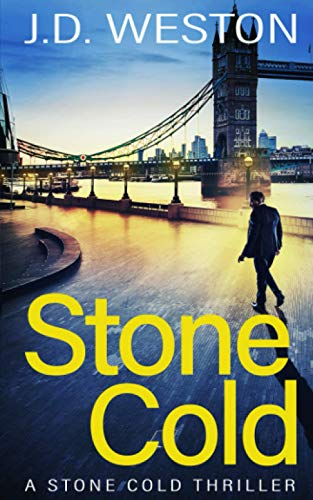 Stone Cold: A Stone Cold Thriller (Stone Cold Thriller Series) from Independently published