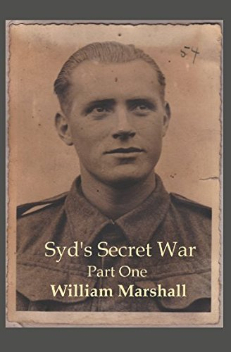 Syd's Secret War: Part One from Independently published