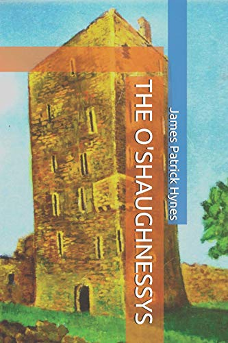 THE O'SHAUGHNESSYS from Independently published