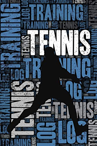 Tennis Training Log and Diary: Tennis Training Journal and Book For Player and Coach - Tennis Notebook Tracker from Independently published