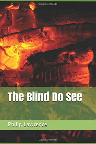 The Blind Do See (Toni Webb) from Independently published