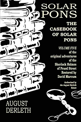 The Casebook of Solar Pons (The Adventures of Solar Pons) from Independently published