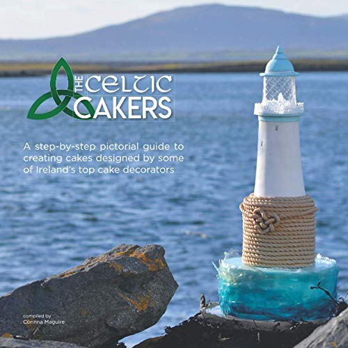 The Celtic Cakers from Independently published