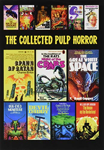 The Collected Pulp Horror: Volume One from Independently published