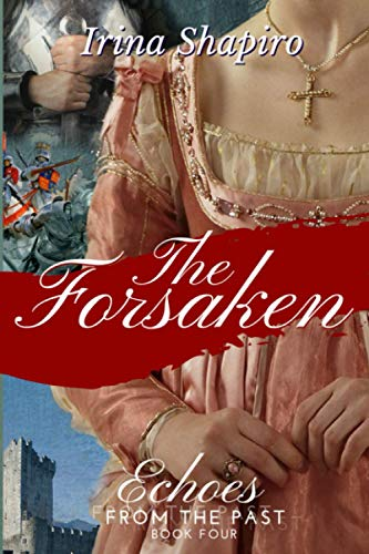 The Forsaken (Echoes from the Past Book 4) from Independently published