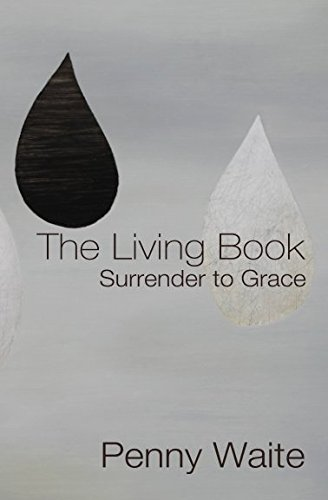 The Living Book: Surrender to Grace from Independently published