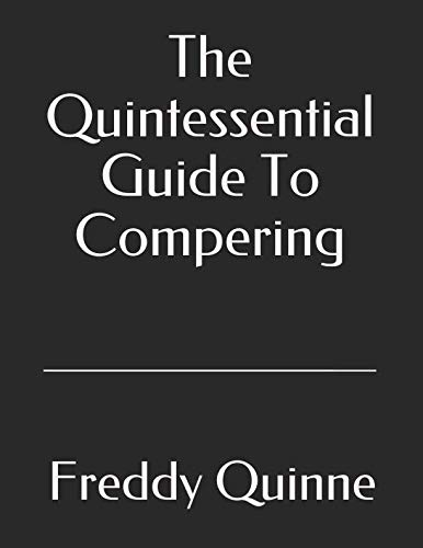 The Quintessential Guide To Compering from Independently published
