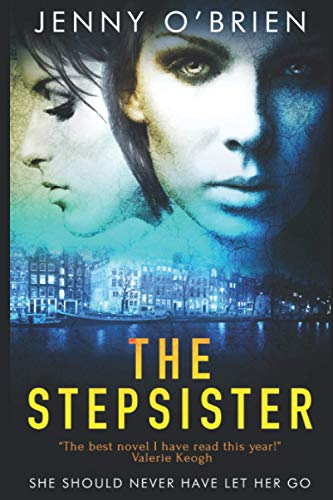 The Stepsister: A gripping psychological thriller with a wicked twist (LARGE PRINT) from Independently published