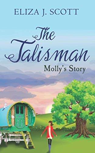 The Talisman - Molly's Story (Life on the Moors) from Independently published
