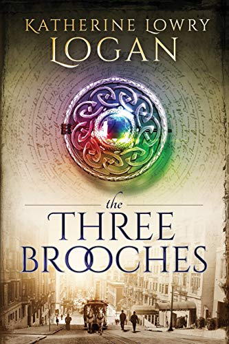 The Three Brooches (The Celtic Brooch) from Independently published