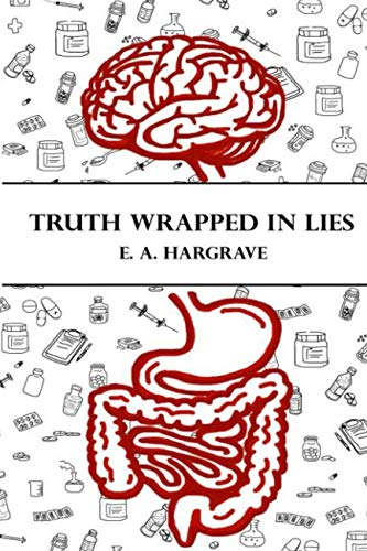 Truth Wrapped in Lies (Hidden Deception) from Independently published
