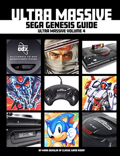 Ultra Massive Sega Genesis Guide: Ultra Massive Volume 4 from Independently published