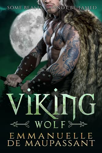 Viking Wolf: a steamy alpha warrior romance (Viking Warriors) from Independently published