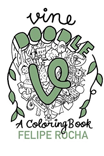 Vine Doodles: A Coloring Book (Vine Doodle Series) from Independently published