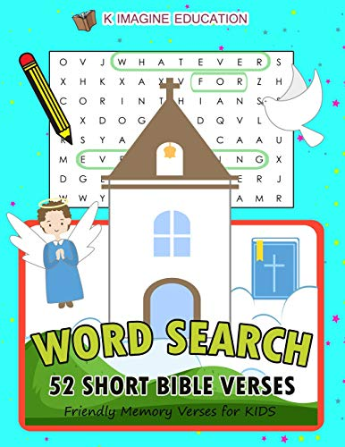 WORD SEARCH 52 Short Bible Verses: Friendly Memory Verses for Kids (first bible learning games) from Independently published