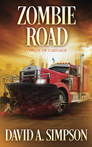 Zombie Road: Convoy of Carnage from Independently published