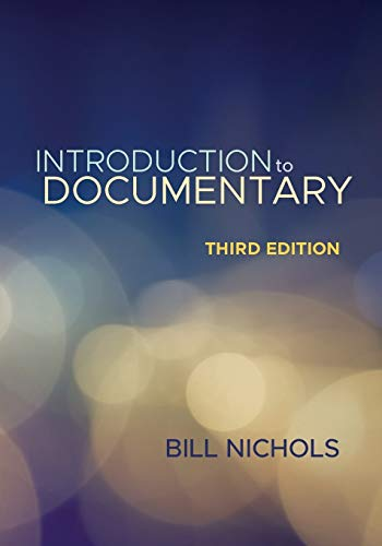 Introduction to Documentary, Third Edition from Indiana University Press (IPS)