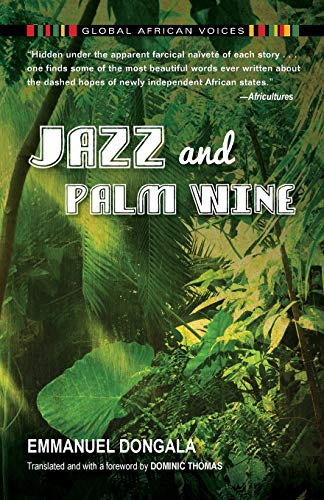 Jazz and Palm Wine (Global African Voices) from Indiana University Press (IPS)
