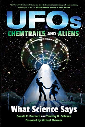 UFOs, Chemtrails, and Aliens: What Science Says from Indiana University Press (IPS)