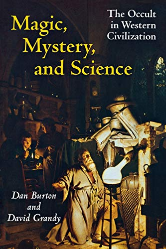 Magic, Mystery, and Science: The Occult in Western Civilization from Indiana University Press (IPS)