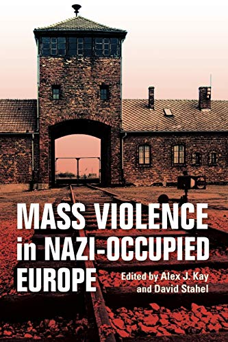 Mass Violence in Nazi-Occupied Europe from Indiana University Press (IPS)