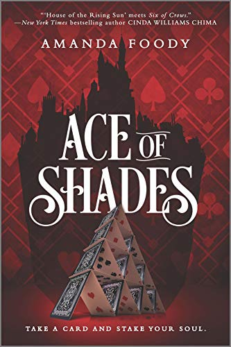 Ace of Shades (Shadow Game) from Inkyard Press