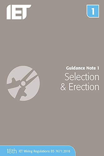 Guidance Note 1: Selection & Erection (Electrical Regulations) from Institution of Engineering and Technology