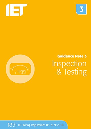 Guidance Note 3: Inspection & Testing (Electrical Regulations) from Institution of Engineering and Technology