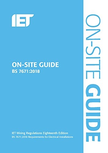 On-Site Guide (BS 7671:2018) (Electrical Regulations) from Institution of Engineering and Technology