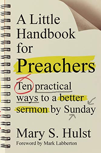 A Little Handbook for Preachers: Ten Practical Ways to a Better Sermon by Sunday from IVP