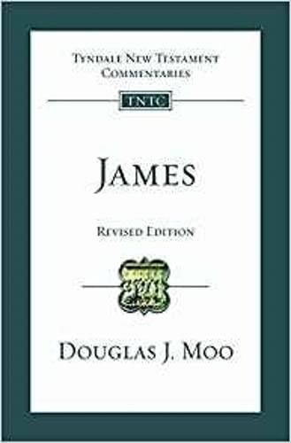 James (Revised Edition): Tyndale New Testament Commentary from IVP