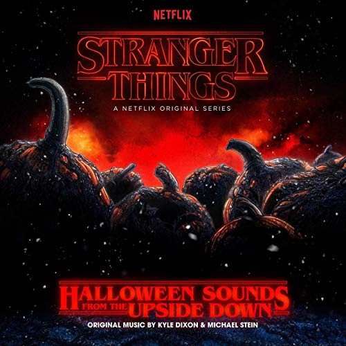 Stranger Things: Halloween Sounds From the Upside Down [Pumpkin Orange Vinyl] from Invada Records UK / Lakeshore Records