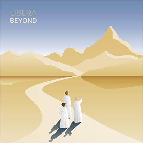 Beyond from LIBERA MUSIC