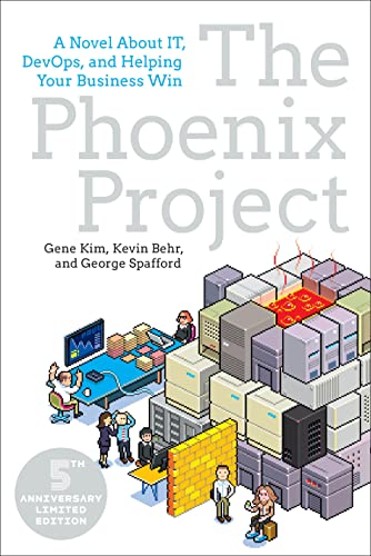 The Phoenix Project: A Novel about It, Devops, and Helping Your Business Win from IT Revolution Press