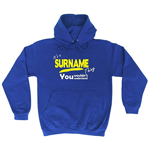 KIDS - IT'S A SURNAME THING ! (M-Age-7-8 - ROYAL) NEW PREMIUM HOODIE - family surname name last personalised hoody sweatshirt top slogan novelty retro unisex children child kids newborn mum dad mummy daddy gift ideas for him her joke Gift Birthday Christmas Present AGE 1 - 13 - by Fonfella from Its A Surname Thing