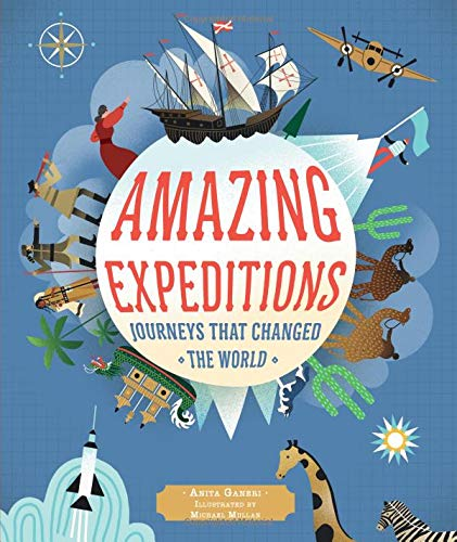 Amazing Expeditions: Journeys That Changed the World from The Ivy Press
