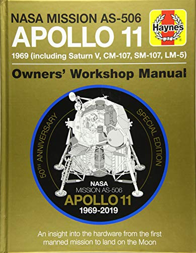 Apollo 11 50th Anniversary Edition (Haynes Manuals) from J H Haynes & Co Ltd